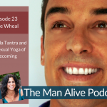 Episode 23: Jamie Wheal – Guerrilla Tantra and the Sexual Yoga of Becoming