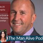 Episode 25: Ray Brejcha – How to Be Great at Sales and Romantic Relationships