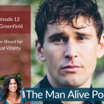 Episode 12: Ben Greenfield –  Better Blood for Sexual Vitality