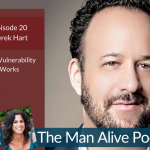 Vulnerability – the Fastest Path to Fix Problems in Your Struggling Relationship  – Derek Hart