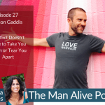 Episode 27: Jayson Gaddis – Conflict Doesn't Have to Take You Down or Tear You Apart