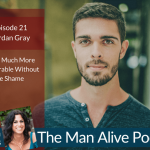 Moving Past Shame and Into Sexual Freedom in Your Relationship – Jordan Gray