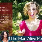 Episode 7: Marcia Baczynski: How to Ask For What You Want So You Get It!