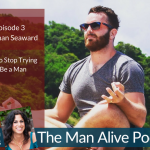 How to Stop Trying to Be a Man – Nathan Seaward