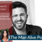Episode 33: Dream Big and Take Small Steps For an Extraordinary Life