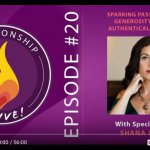 Sparking Passion Through Generosity & Being Authentically Yourself