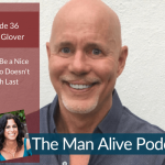 Episode 36: How to Be a Nice Guy Who Doesn't Finish Last