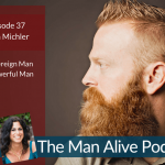 Episode 37: A Sovereign Man is a Powerful Man