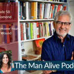 How Your Relationship With Your Father Affects Your Masculinity – Jed Diamond