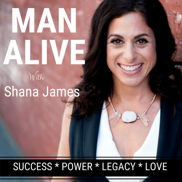 How to BE a Confident, Powerful Man – The Man Alive Podcast