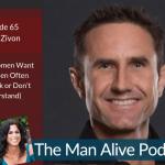 What Women Want That Men Often Overlook or Don't Understand – Tobin Zivon