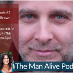 Can a Man Still Be a Hero in this Modern Age? – Jeff Brown