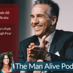A Man's Path Through Fear – Ray Arata